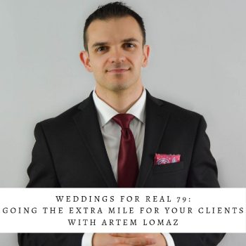 Artem Lomaz on Weddings for Real Podcast