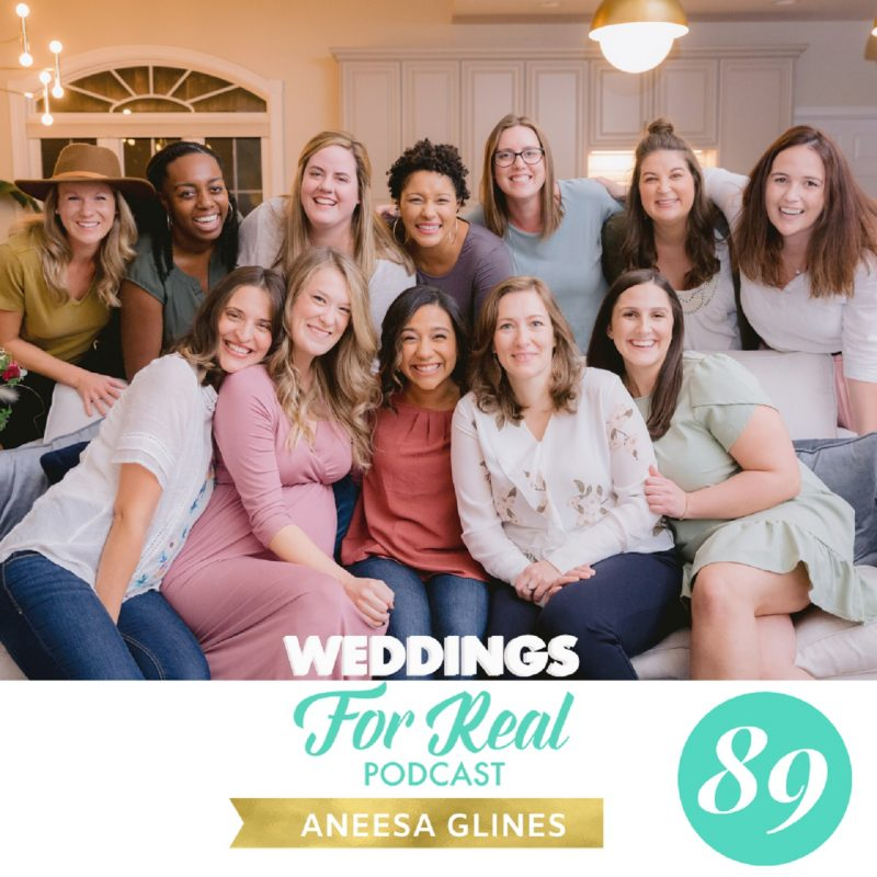 Aneesa Glines Building an A Team Weddings for Real Podcast
