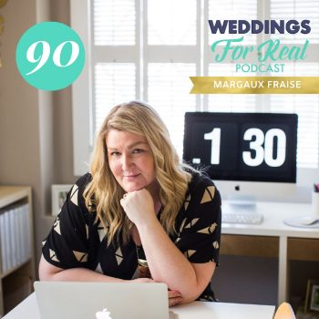 Margaux Fraise Weddings for Real Podcast