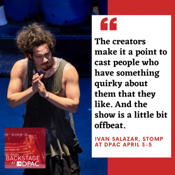 Ivan Salazar STOMP Backstage at DPAC Podcast
