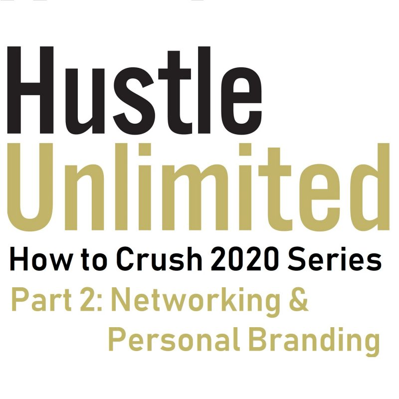 Hustle Unlimited with Donald Thompson Crush 2020 Personal Branding and Networking