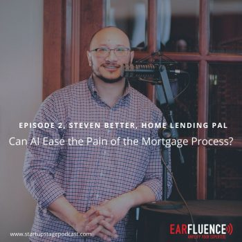Steven Better Home Lending Pal Startup Stage Podcast