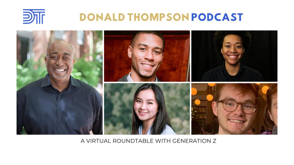 Gen Z Roundtable Donald Thompson Podcast Tea Blumer Jalen Hatton Gaven Kerr Ciera Thompson
