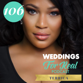 Terrica on the Weddings for Real Podcast