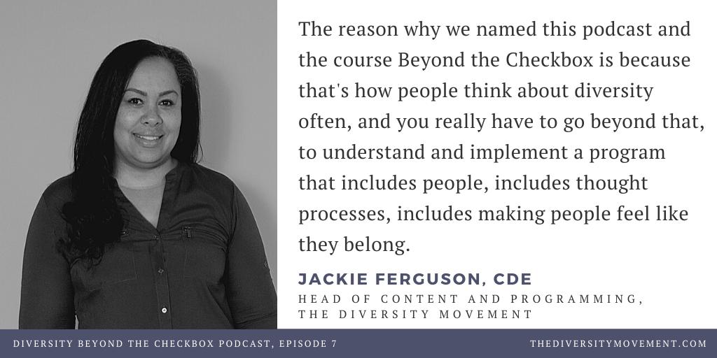 Jackie Ferguson Diversity Beyond the Checkbox The Diversity Movement