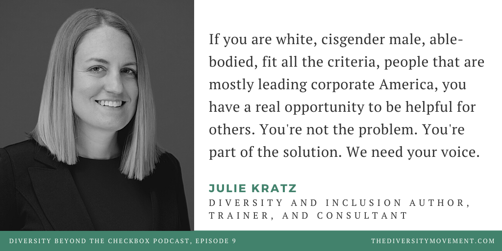 Julie Kratz Diversity Beyond the Checkbox Podcast