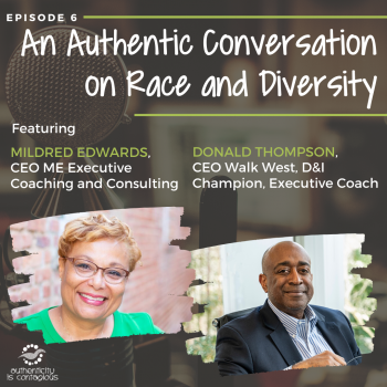 Mildred Edwards and Donald Thompson on Authenticity is Contagious