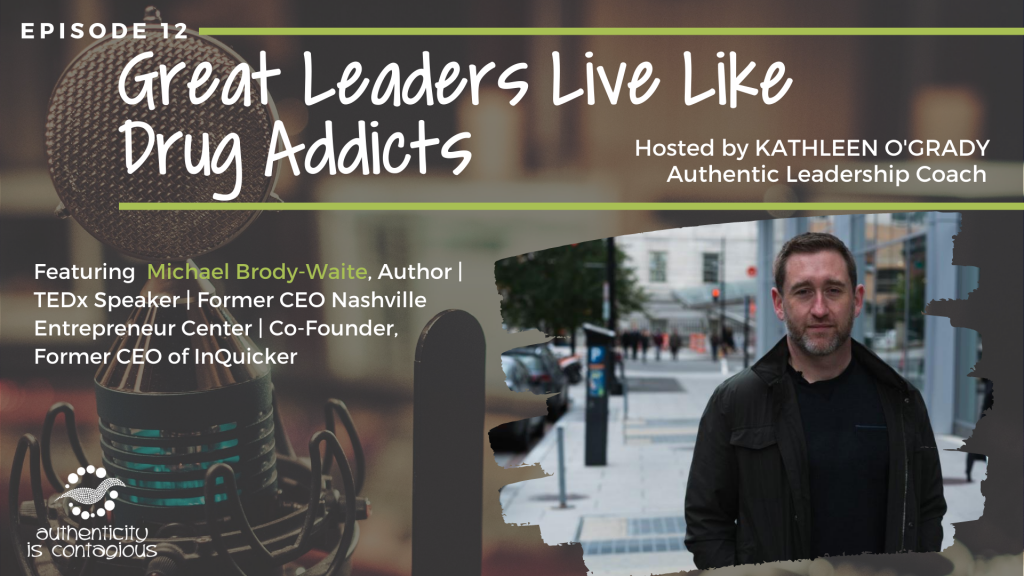 Michael Brody Waite Authenticity is Contagious Podcast