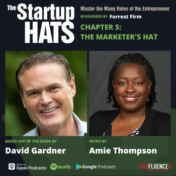 The Startup Hats Chapter 5 The Marketer's Hat with intro by Amie Thompson Creative Allies
