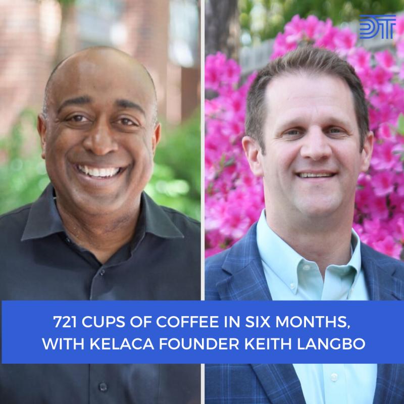 Kelaca CEO Keith Langbo Donald Thompson Podcast