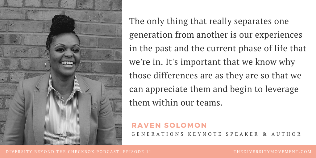 Raven Solomon Generational Diversity Beyond the Checkbox Podcast