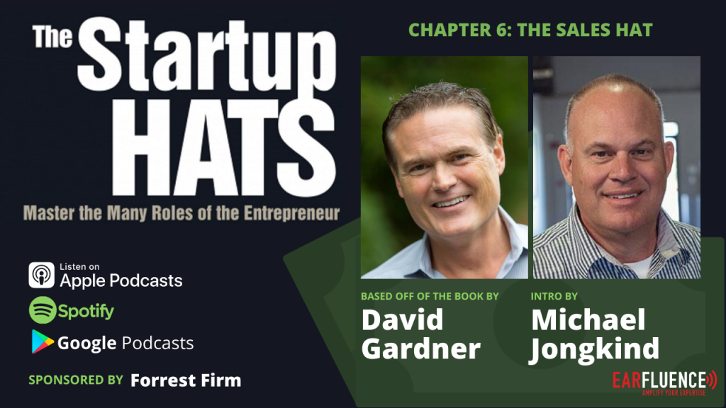 The Sales Hat Chapter 6 The Startup Hats by David Gardner