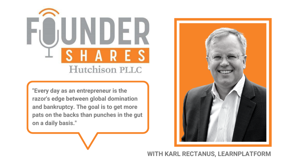 Founder Shares Podcast Karl Rectanus LearnPlatform