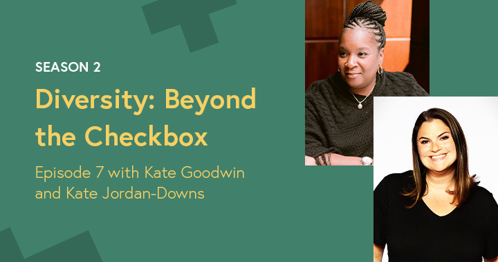 Kate Jordan Downs Kindercare Kate Goodwin Kate's Korner Unconscious Bias Early Childhood Education Diversity Beyond the Checkbox Podcast
