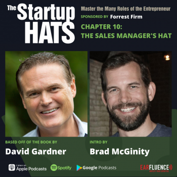 The Startup Hats by David Gardner Chapter 10 The Sales Manager's Hat