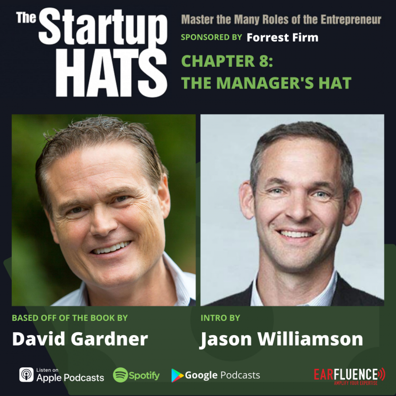 The Startup Hats by David Gardner Chapter 8 The Manager's Hat
