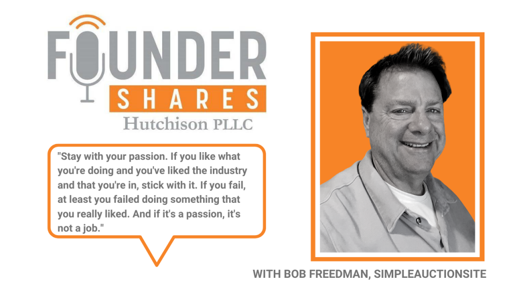 Founder Shares Podcast with Bob Freedman Blue Dog Software SimpleAuctionSite