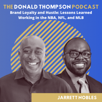Jarrett Nobles on the Donald Thompson Podcast