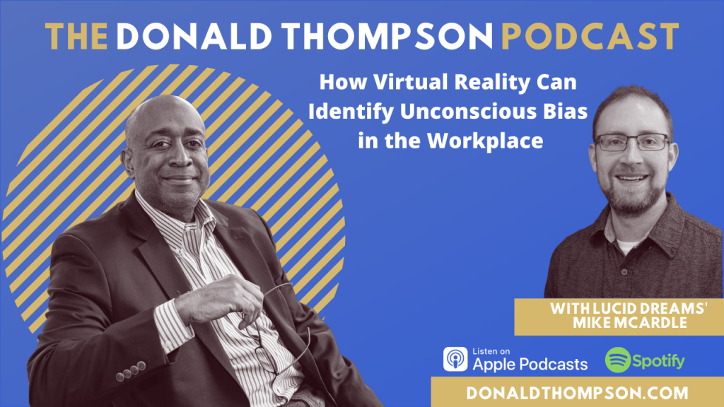Mike McArdle Lucid Dream VR Donald Thompson Podcast