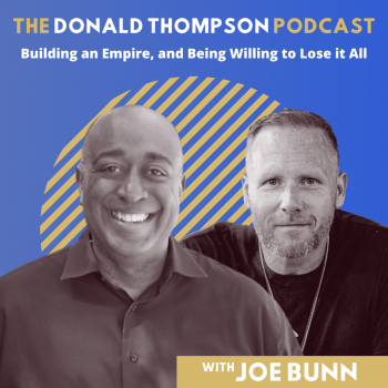 Joe Bunn on the Donald Thompson Podcast