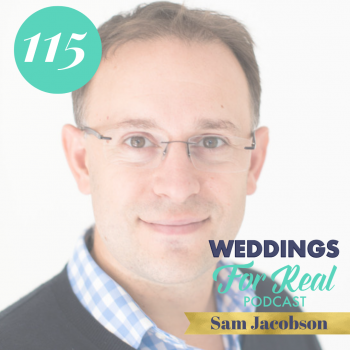 Sam Jacobson Weddings for Real Podcast