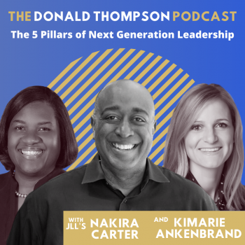 Nakira Carter Kimarie Ankenbrand JLL Donald Thompson Podcast