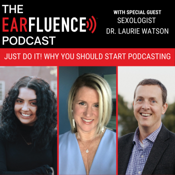 Dr Laurie Watson Earfluence Podcast