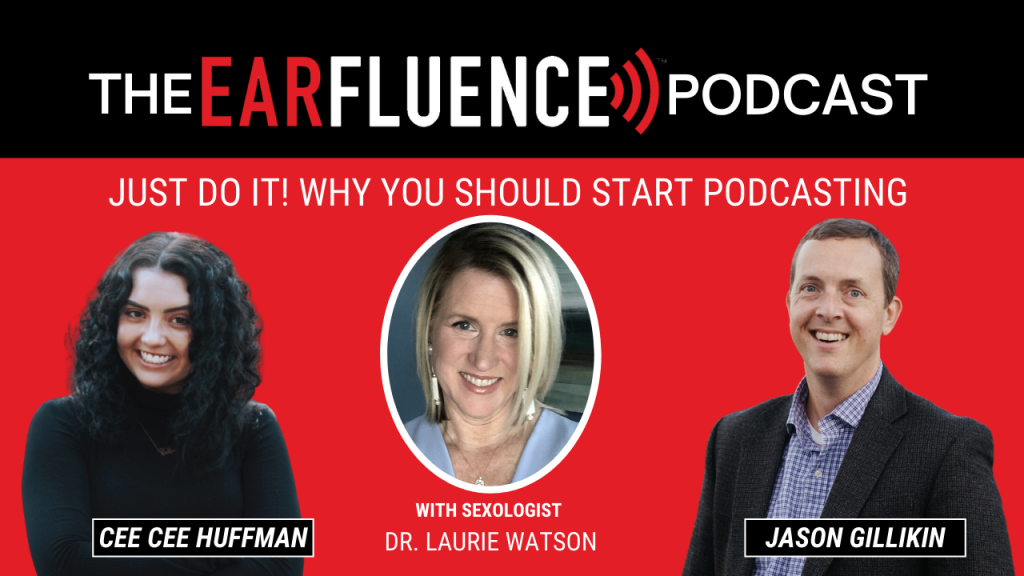 Earfluence Podcast with Dr Laurie Watson Sexologist
