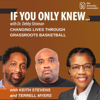 Keith Stevens and Terrell Myers If You Only Knew Podcast