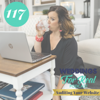 Megan Gillikin 8 Tips to Audit Your Website Weddings for Real Podcast