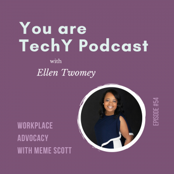 Meme Scott | You are techY Podcast with Ellen Twomey