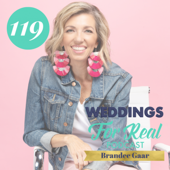 Brandee Gaar Weddings for Real Podcast