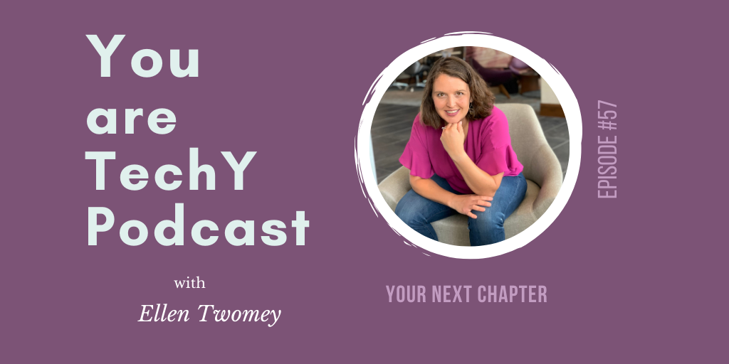 You are techY Podcast with Ellen Twomey