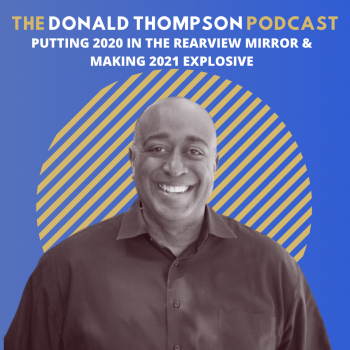 Donald Thompson Podcast 2020 Recap