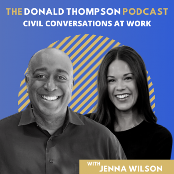 Jenna Wilson Career Civility Donald Thompson Podcast