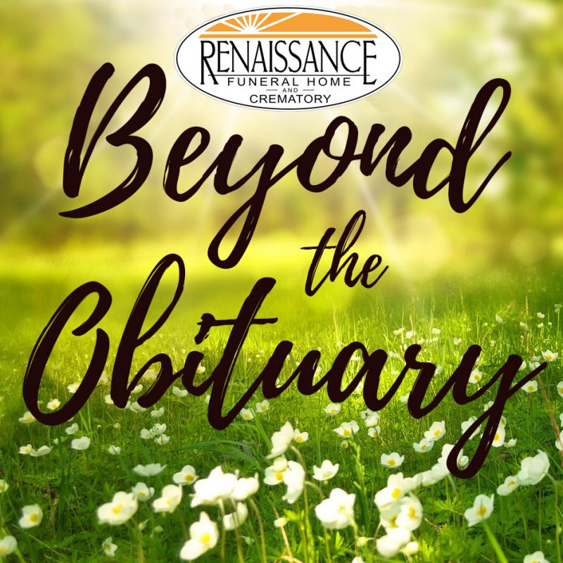 Beyond the Obituary Podcast Renaissance Funeral Home