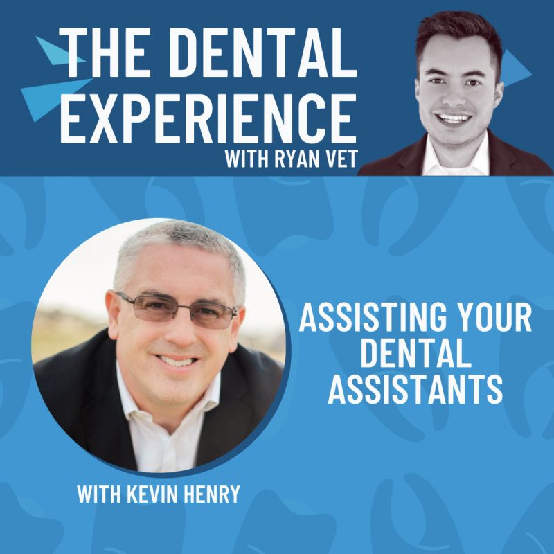 The Dental Experience Podcast Kevin Henry