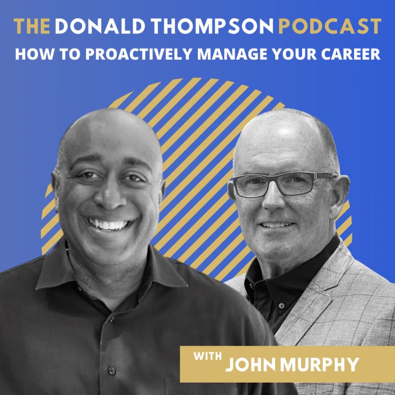 John Murphy Executive Coach Donald Thompson Podcast