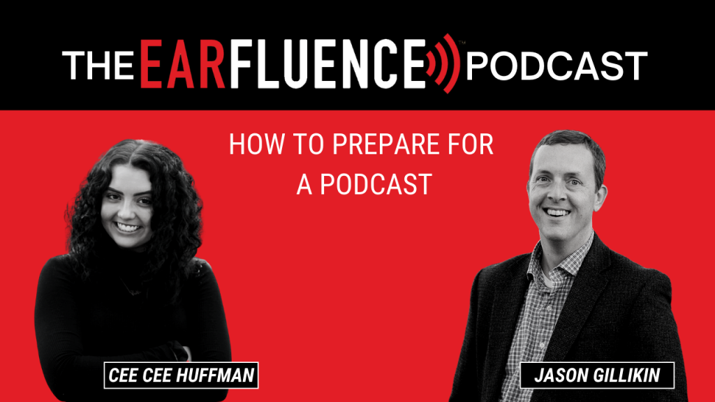 Earfluence Podcast how to prepare for a podcast