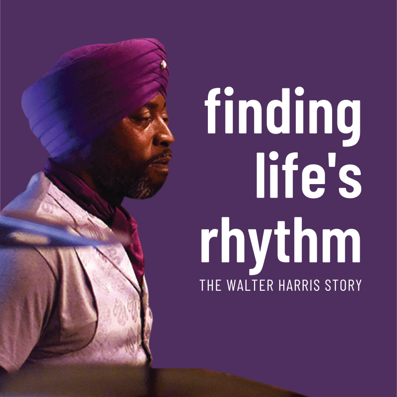 Finding Life's Rhythm Walter Harris Podcast