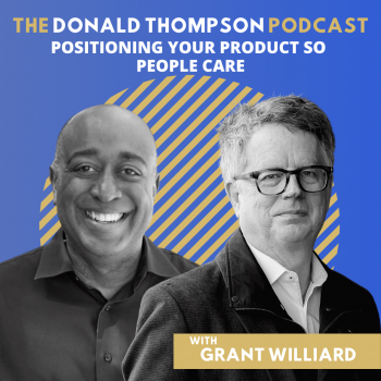 Grant Williard on the Donald Thompson Podcast