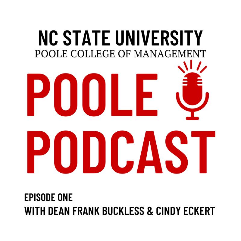 Poole Podcast Cindy Eckert Dean Frank Buckless