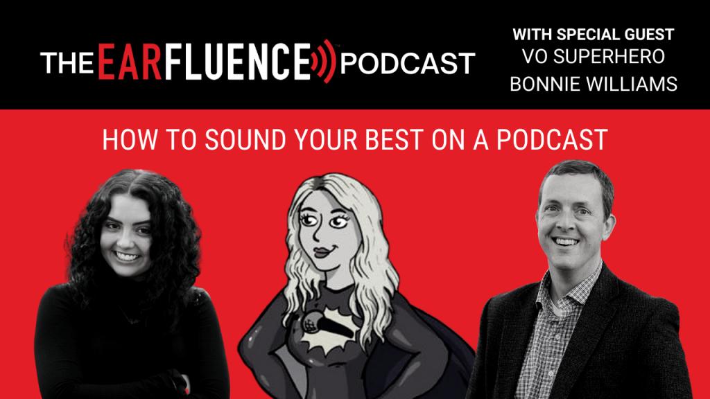 Earfluence Podcast - VO Superhero