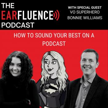 VO Superhero Earfluence Podcast