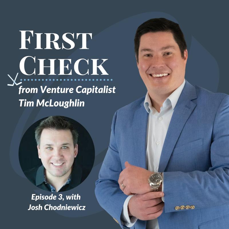 First Check Podcast Josh Chodneiwicz Fundify