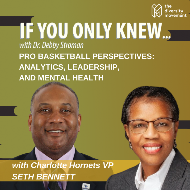 If You Only Knew Podcast Dr Debby Stroman Seth Bennett Charlotte Hornets