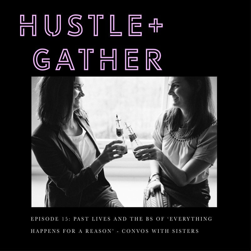 Hustle and Gather Conversations with Sisters Courtney Hopper Dana Kadwell