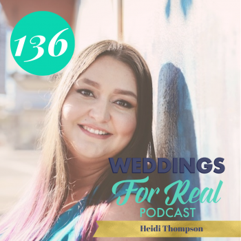 Weddings for Real Podcast with Megan Gillikin