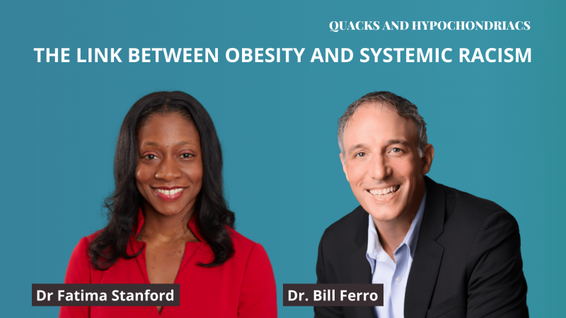 Obesity Systemic Racism Bill Ferro Fatima Stanford
