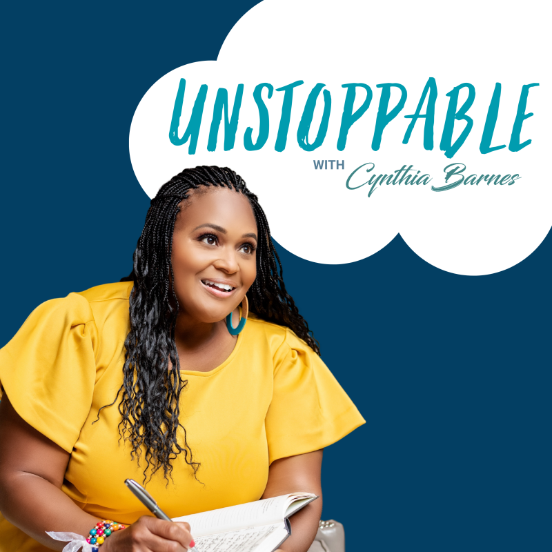 Cynthia Barnes Unstoppable Podcast